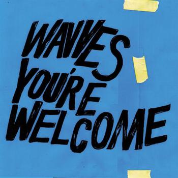 Youre Welcome -Vinilo Azul-