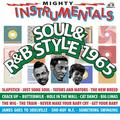 MIGHTY INSTRUMENTAL SOUL & R&B-STYLE 1965 -RECORD STORE DAY 29 AGOSTO 2020-