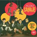 ALGO SALVAJE VOL. 1 UNTAMED 60S BEAT AND GARAGE NUGGETS FROM SPAIN
