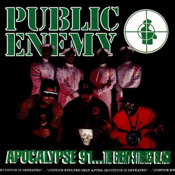 Apocolypse 91...the Enemy Strikes Black