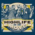 HIGHLIFE ON THE MOVE. SELECTED NIGERIAN & GHANAIAN RECORDINGS FROM LONDON & LAGOS 1954-1966